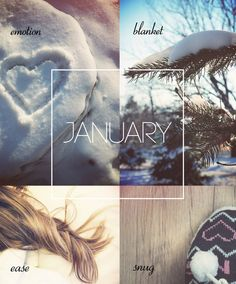 Hello January! I really look forward to Winter....
