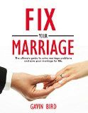 Free Kindle Book -  [Parenting & Relationships][Free] Fix your marriage: The ultimate guide to solve marriage problems and save your marriage for life. (how to save your marriage, marriage problems, marriage ... conflict, divorce, marriage books) Check more at http://www.free-kindle-books-4u.com/parenting-relationshipsfree-fix-your-marriage-the-ultimate-guide-to-solve-marriage-problems-and-save-your-marriage-for-life-how-to-save-your-marriage-marriage-problems-marriage-conf/