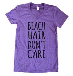 Beach Hair Don't Care Long Hair Nautical parody Ladies American Apparel Tri Blend Track Tee Shirt