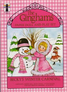 The Ginghams: Becky's Winter Carnival Paper Doll and Playset ; Vintage Paper Dolls, Vintage Toys, Childhood Toys, Childhood Memories, Paper Toys, Paper Crafts, Foam Crafts, Paper Art, Canson