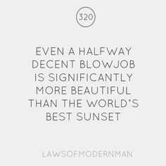 On blowjobs and sunsets...