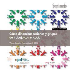 Cómo dinamizar sesiones y grupos de trabajo con eficacia - 2ª Edición by APD Asociación del Progreso de la Dirección via slideshare  #sesiondetrabajo #trabajo #dinamismo