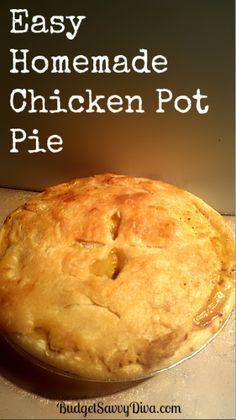 Easy Homemade Chicken Pot Pie Recipe   Budget Savvy Diva