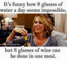 How much water should I drink a day calculator Best Picture For healthy food packaging For Your Taste You are looking for something, and it is going to tell you … Drink Wine Day, Wine Drinks, Wine Meme, Funny Wine, Wine Guide, Wine Quotes, In Vino Veritas, Wine Gifts, Frases