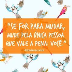 #regram @draelainemoreira #recomendo #frases #autoestima #autoconfiança #amorpróprio