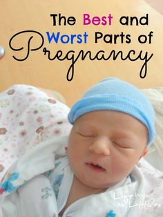 best and worst parts of pregnancy.