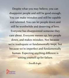 You Are Imperfect And Simply Human | Positive Outlooks Blog