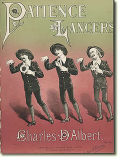 """""""Patience"""" Lancers arranged by Charles D'Albert, British sheet music cover, early 1880s"""