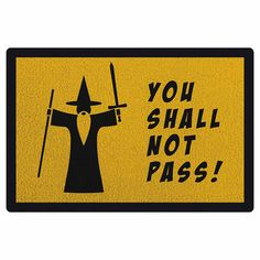 Capacho em Vinil You Shall Not Pass - 60 x 40