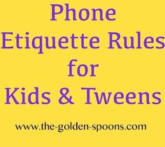 The Golden Spoons: Phone Etiquette Lessons For Kids