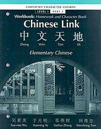 Required Text for Chinese II; Workbook for Chinese Link Elementary Chinese Simplified Level 1 Part 2 by Sue-mei Wu  ISBN:9780132429795