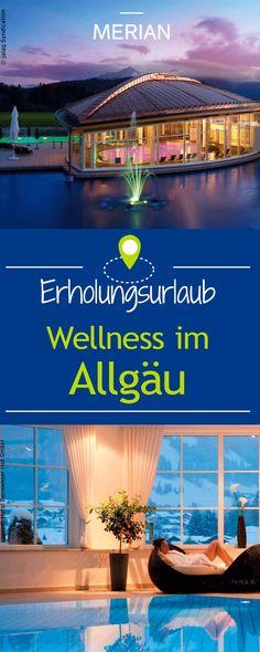 Wellness im Allgäu - schöpft Kraft und Energie in der herrlichen Landschaft am Alpenrand. Wir stellen euch die schönsten Wellness-Hotels vor.