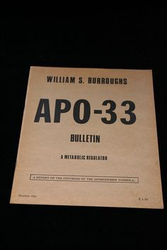 APO-33 Bulletin    San Francisco: Beach Books, Texts and Documents, 1968. Third, Maynard and Miles A12c. Second printing of Beach edition, fine in wrappers.