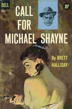 "Brett Halliday ""Call for Michael Shayne"" Dell #D629, 1959; Bought 9/30/11"