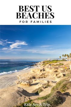 Looking for the perfect beach for kids? We have over 25 beaches in the US for you to consider when you book your next family vacation. Every one would make for a perfect beach getaway. - Kids Are A Trip #beach #familytravel #usbeaches #vacation