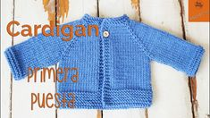 Cardigan Raglan Primera Puesta dos agujas - Parte 1 - YouTube Knit Baby Sweaters, Knitted Baby Clothes, Baby Cardigan Knitting Pattern, Baby Knitting Patterns, Baby Kimono, Baby Dress, Top Down, Knitting For Kids, How To Look Classy