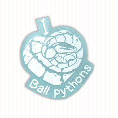 51ca9631 I Love Ball Pythons - Decal Python Drawing, Reptile Shop, Pin And Patches,