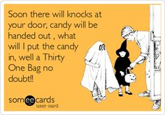Soon there will knocks at your door, candy will be handed out , what will I put the candy in, well a Thirty One Bag no doubt!!