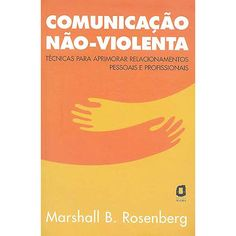 Livro - Comunicação Não-Violenta - Submarino.com