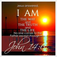 John 14:6 Bible Verses Quotes, Bible Scriptures, Faith Quotes, Daily Scripture, Biblical Verses, Favorite Bible Verses, Quotes About God, Names Of Jesus, Spiritual Quotes
