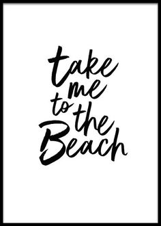 Take me to the beach Poster in the group New in at Desenio AB Buy Prints Online, Buy Posters Online, Order Prints, Text Poster, Gold Poster, Desenio Posters, Beach Posters, Pretty Quotes, Beach Quotes