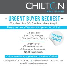 ATTENTION: Urgent Buyer Request! One of your dear clients has recently sold and nowhere to go. They are ready to buy NOW with a budget up to $1.1m. If you know of any selling please call us immediately - Carol Johnson 043 819 540 or Deborah Bartlett 0412 761 616