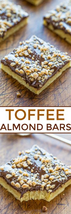 Toffee Almond Bars - An ultra BUTTERY base made with almond extract and topped with CHOCOLATE and TOFFEE BITS! An easy dessert that& ready in 15 minutes but tastes like you slaved over it! Best Brownie Recipe, Brownie Recipes, Chocolate Recipes, Cookie Recipes, Baking Recipes, Baking Ideas, Candy Recipes, Sweet Recipes, Dessert Recipes