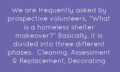 """We arefrequently asked by prospective volunteers, """"What is a homeless shelter makeover?"""" Click the image for the full post. #homeless #shelter #makeover www.deservingdecor.org"""