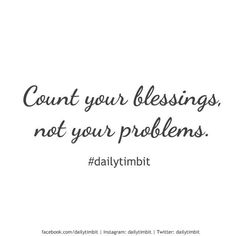 #dailytimbit #wisdomwednesday #blessings #grateful #thankful #positive #inspirational #problems #life #focus #vision  Daily Timibit: Reflecting upon what is positive changes your perspective on life. It's a good feeling focusing on the positives - try it! • Happy Wisdom Wednesday!