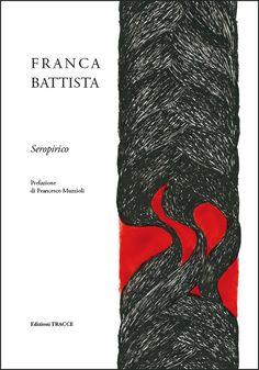 Franca Battista Seropirico (Edizioni Tracce 2014) Collana - I Segni del Suono -