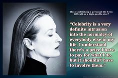 """Has establishing a personal life been  difficult as a high-profile star? 