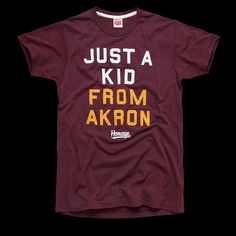 Just A Kid From Akron Cleveland Basketball T-Shirt | HOMAGE