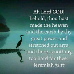 Jeremiah 32:17 KJV