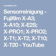 DIY Sensorreinigung - Fujifilm X-A3; X-A10;  X-E2S;  X-PRO1; X-PRO2;  X-T1;  X-T2;  X-T10;  X-T20 - YouTube