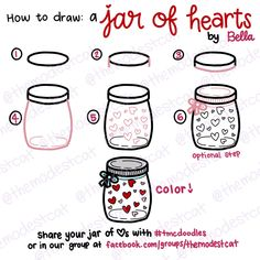 How to Draw a Jar of anything really… Today's doodle prompt is a Jar of Hearts. Since it is part of the February Doodle Challenge, I chose to put hearts inside my jar. But if you learn this tutorial on how to draw a jar, you can use this for a million different doodles! Pin …