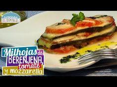Milhojas de berenjena, tomate y mozzarella - Loli Domínguez - Receta ligera y saludable Mozzarella, Sin Gluten, Free Food, Catering, Side Dishes, Food And Drink, Healthy Eating, Make It Yourself, Fruit