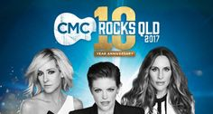 CMC Rocks announces its anniversary in 2017 with the Dixie Chicks. Tickets are on sale now and the lineup comes out October Canada Country, Country Uk, Country Outfits, Western Outfits, Country Music News, 10 Anniversary, Coming Out, Rocks, October 7