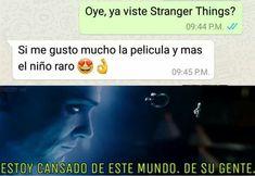 Stranger Things Funny, Stranger Things Netflix, Stranger Video, It Movie 2017 Cast, Starnger Things, Saints Memes, Crush Memes, Spanish Memes, Book Tv