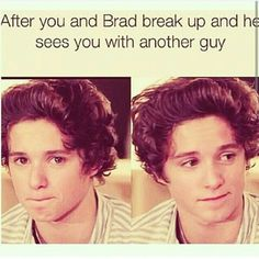This ^^ :,( but in reality it would probably be you seeing him with someone else {AWWWWWWW}