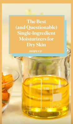 Dermatologists share their thoughts on whether or not you should apply single-ingredient moisturizers like olive oil and Vaseline on your skin. Moisturizer For Dry Skin, Moisturizers, Vaseline, Olive Oil, Skincare, How To Apply, Thoughts, Health, Food