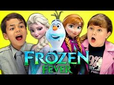 KIDS REACT TO FROZEN FEVER