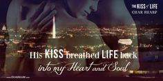 The Kiss of Life, A Soul Mate Rescued Novel by Char Sharp