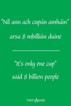 Environmental quote in Irish and English printed on the back of our compostable party cups. Compost Bags, Us Cup, No Plastic, Party Cups, Food Waste, Cold Drinks, Feel Good, Party Supplies, Irish