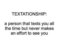 Textationship A Person That Texts You... http://funnypictures.io/textationship-a-person-that-texts-you/ #funny