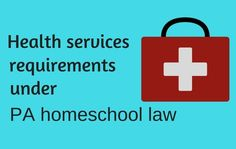 Health services required under PA homeschool law