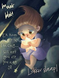Good Night Blessings, Good Night Greetings, Goeie Nag, Good Night Sweet Dreams, Good Night Quotes, Special Quotes, Afrikaans, God Is Good, Deep Thoughts