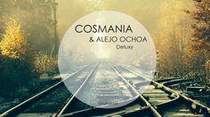 Cosmania & Alejo Ochoa - Deluxy (Original Mix)