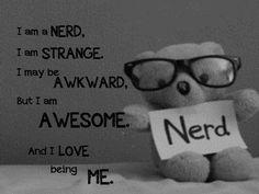 Nerd once... Nerd forever!