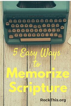 I know I need to make memorizing scripture a priority, but it just doesn't stick. Finally, 5 easy to use strategies that WORK!