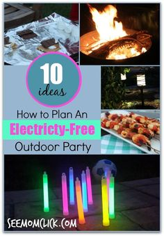 from see mom click how to plan an electricity free outdoor party